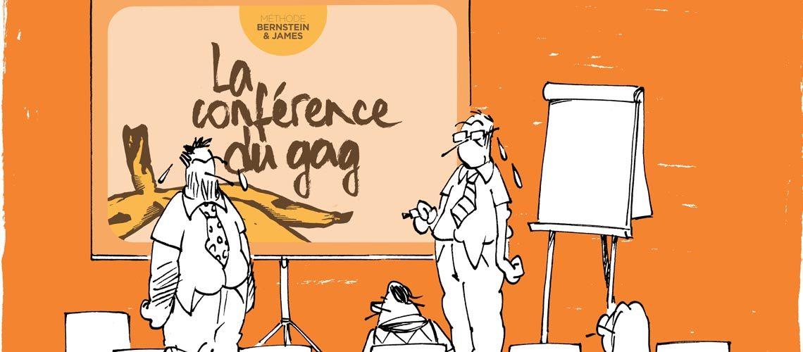 La conférence du Gag